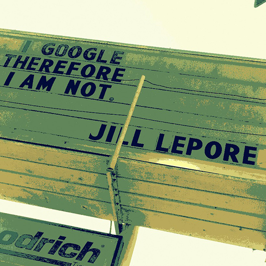 Jill Lepore Signboard Image